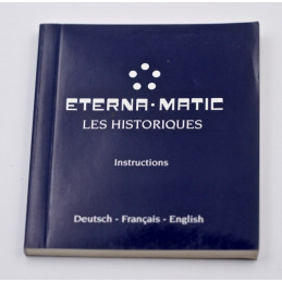 Instruction manual ETERNA .MATIC LES HISTORIQUES